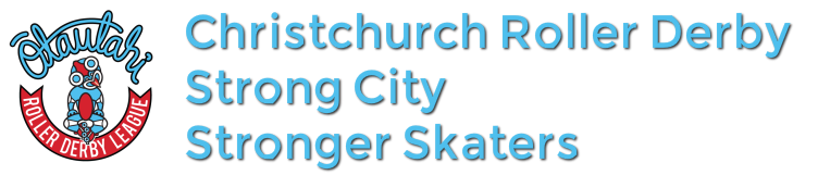 Christchurch Roller Derby. Strong City. Stronger Skaters.
